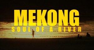 Mekong – Leben am großen Fluss
