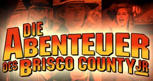 Die Abenteuer des Brisco County Jr. – Bild: Warner Bros. Television