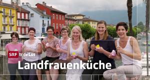 Landfrauenküche – Bild: SRF
