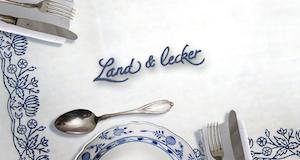Land & lecker – Bild: WDR