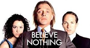 Believe Nothing – Bild: itv