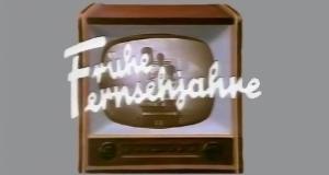 Frühe Fernsehjahre