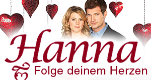 Hanna – Folge deinem Herzen – Bild: ZDF / Svea Pietschmann
