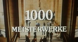 1000 Meisterwerke – Bild: ARD