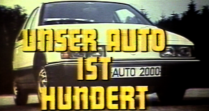 Unser Auto ist hundert