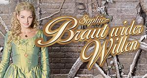 Sophie - Braut wider Willen – Bild: ARD/Gabriella Meros