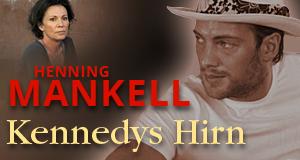 Henning Mankell: Kennedys Hirn – Bild: Bild: ARD Degeto/Bavaria Film