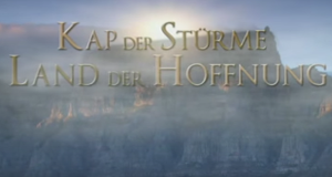 Kap der Stürme – Land der Hoffnung – Bild: arte/WDR/SWR/Gruppe 5 Filmproduktion GmbH