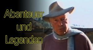 Abenteuer und Legenden – Bild: ZDF