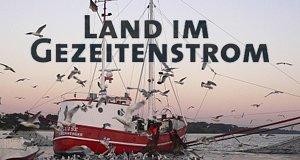 Land im Gezeitenstrom – Bild: NDR