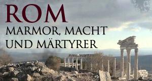 Rom – Marmor, Macht und Märtyrer – Bild: PHOENIX / BR / Elli G. Kriesch