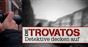 Die Trovatos – Detektive decken auf – Bild: RTL