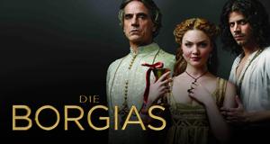Die Borgias – Sex. Macht. Mord. Amen. – Bild: Showtime