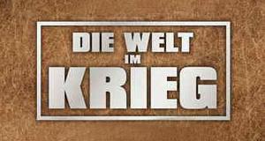 Die Welt im Krieg – Bild: ARD alpha