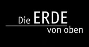 Die Erde von oben – Bild: polyband Medien GmbH