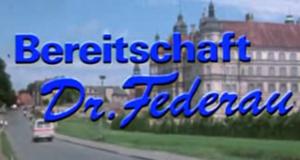 Bereitschaft Dr. Federau – Bild: DFF/Screenshot
