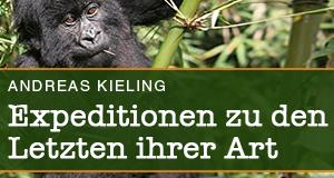 Kieling – Expeditionen zu den Letzten ihrer Art – Bild: Universum Film GmbH