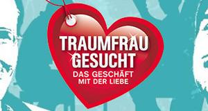 Traumfrau gesucht – Bild: RTL II/Eyeworks