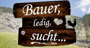 Bauer, ledig, sucht… – Bild: 3plus