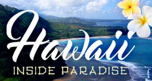 Hawaii – Inside Paradise – Bild: Polyband/WVG