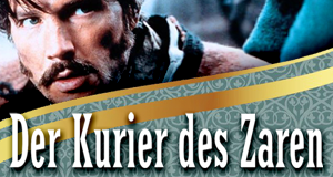Der Kurier des Zaren – Bild: STUDIOCANAL