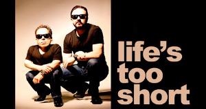 Das Leben ist zu kurz – Bild: RickyGervais.com