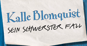 Kalle Blomquist – sein schwerster Fall – Bild: Universum Film GmbH