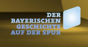 Der bayerischen Geschichte auf der Spur – Bild: BR