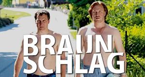 Braunschlag – Bild: Superfilm