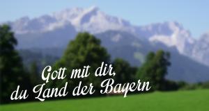 Gott mit dir, du Land der Bayern – Bild: BR/Haus Zugspitzblick