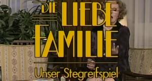 Die liebe Familie – Bild: ORF