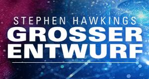 Stephen Hawking: Der große Entwurf – Bild: Polyband/WVG