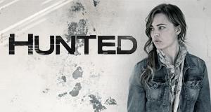 Hunted - Vertraue niemandem – Bild: Cinemax