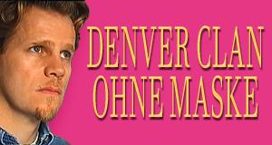 Denver-Clan ohne Maske – Bild: NDR