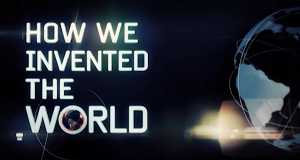 Meilensteine: Wie wir die Welt neu erfanden – Bild: Discovery Communications, LLC./Screenshot