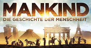 Mankind – Die Geschichte der Menschheit – Bild: WVG Medien GmbH