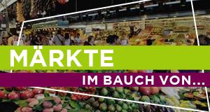 Märkte – Im Bauch von… – Bild: PLANET / Stefilm