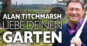 Alan Titchmarsh: Liebe Deinen Garten! – Bild: RTL Living