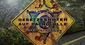 Gesetzeshüter auf Patrouille - Wildes Kalifornien – Bild: NGC Europe Limited/Kabel eins Doku