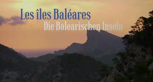 Die Balearischen Inseln – Bild: arte/Filmquadrat