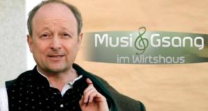 Musi und Gsang im Wirtshaus – Bild: BR/Dieter Nothhaft