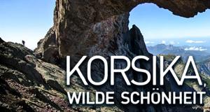 Korsika, wilde Schönheit – Bild: arte