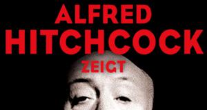 Alfred Hitchcock zeigt – Bild: Koch Media