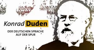 Konrad Duden – Der deutschen Sprache auf der Spur – Bild: BR-alpha