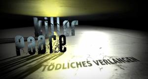 Killer-Paare – Tödliches Verlangen – Bild: sixx/Screenshot