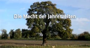 Die Macht der Jahreszeiten – Bild: ZDF
