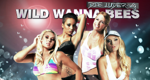 Wild Wanna Bees – Die Luder-WG – Bild: Sport1