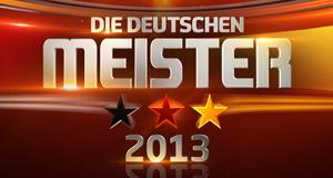 Die Deutschen Meister 2013 – Bild: ARD