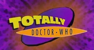Totally Doctor Who – Bild: BBC