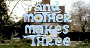 …And Mother Makes Three – Bild: ITV